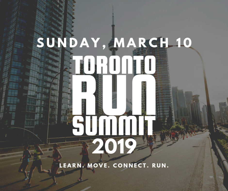 TORONTO RUN SUMMIT 2019 @ Centre for Social Innovation - Annex Location