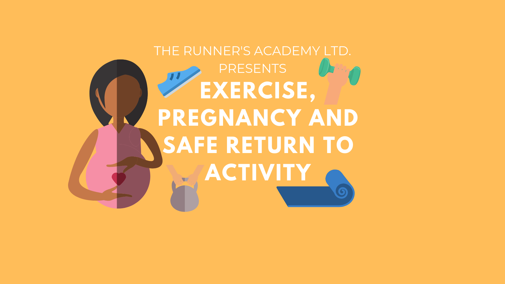 Exercise, Pregnancy & Safe Return to Activity @ The Runner's Academy